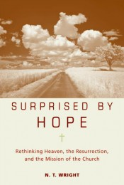 N.T. Wright's latest release suggests heaven is about resurrection and transformation. – (photo provided)