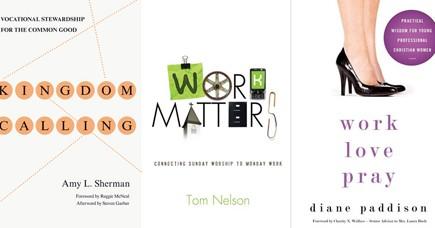 "Kingdom Calling, ""Work Matters"