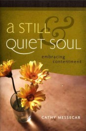 A Still & Quiet Soul: Embracing Contentment