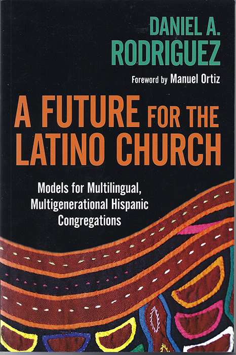'A Future for the Latino Church'