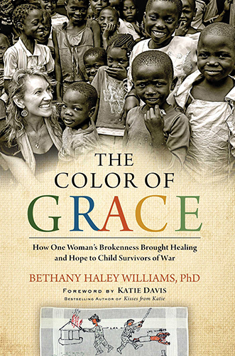 Bethany Haley. The Color of Grace: How One Woman's Brokenness Brought Healing and Hope to Child Survivors of War. New York: Howard Books