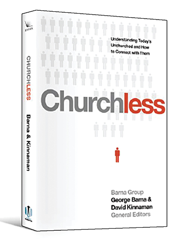 George Barna and David Kinnaman. Churchless: Understanding Today's Unchurched and How to Connect with Them. Carol Stream