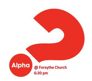 The Alpha Course is offered each week at the Forsythe Church of Christ.