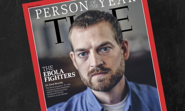 "Time magazine named ""The Ebola Fighters"" as its 2014 Person of the Year."