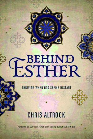 Chris Altrock. Behind Esther: Thriving When God Seems Distant. Abilene, Texas: Leafwood Publishers, 2019. 176 pages. (Affiliate Link)