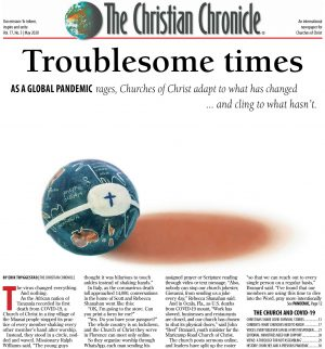 The May 2020 print edition of The Christian Chronicle