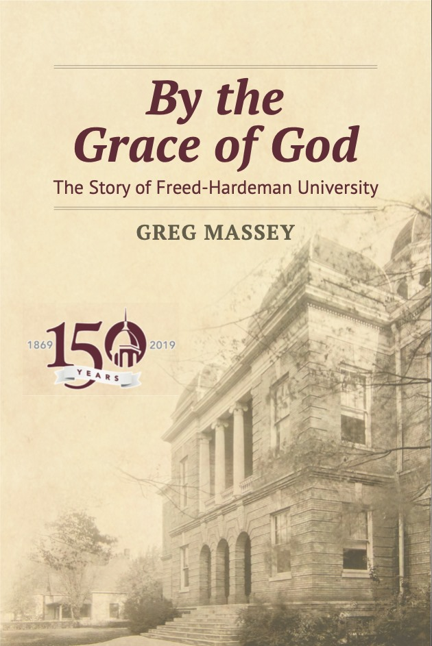 Greg Massey. By the Grace of God: The History of Freed-Hardeman University. Abilene, Texas. Abilene Christian University Press. 384 pages.